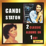 Candi Staton, Young Hearts Run Free & House of Love