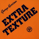 George Harrison, Extra Texture (Read All About It)