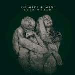 Of Mice & Men, Cold World