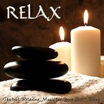 Ajad, Relax (The Best Relaxing Music for Your Well-Being)