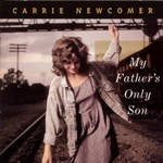 Carrie Newcomer, My Father's Only Son