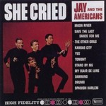 Jay and The Americans, She Cried