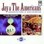Jay and The Americans, Sands of Time / Wax Museum
