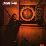 Christy Moore, Whatever Tickles Your Fancy