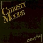Christy Moore, Ordinary Man