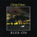 Christy Moore, Ride On