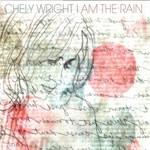 Chely Wright, I Am the Rain