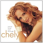Chely Wright, Never Love You Enough