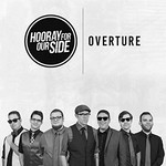 Hooray for Our Side, Overture