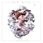 Kid Wise, L'innocence