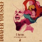 Dhafer Youssef, Diwan Of Beauty And Odd