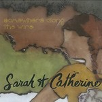 Sarah St. Catherine, Somewhere Along the Wire