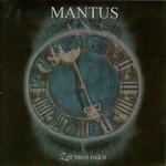 Mantus, Zeit Muss Enden