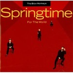 The Blow Monkeys, Springtime For The World