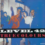 Level 42, True Colours