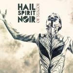 Hail Spirit Noir, Oi Magoi