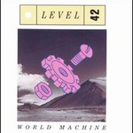 Level 42, World Machine