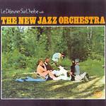 The New Jazz Orchestra, Le Dejeuner Sur L'herbe