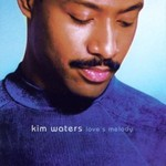 Kim Waters, Love's Melody