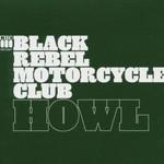 Black Rebel Motorcycle Club, Howl mp3