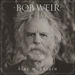 Bob Weir, Blue Mountain