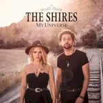 The Shires, My Universe