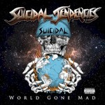 Suicidal Tendencies, World Gone Mad