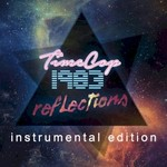 Timecop1983, Reflections (Instrumental Edition)