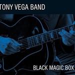 Tony Vega Band, Black Magic Box