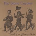 The Stone Coyotes, Church Of The Falling Rain