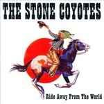 The Stone Coyotes, Ride Away from the World