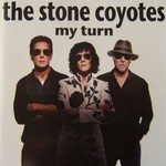 The Stone Coyotes, My Turn