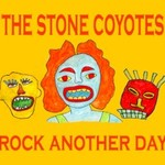 The Stone Coyotes, Rock Another Day