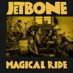 Jetbone, Magical Ride