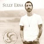Sully Erna, Hometown Life