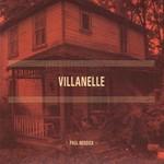 Paul Reddick, Villanelle