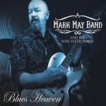 Mark May Band & The Soul Satyr Horns, Blues Heaven