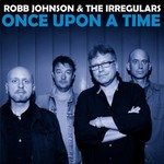 Robb Johnson, Once Upon a Time