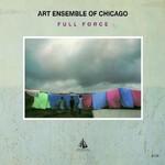 Art Ensemble of Chicago, Full Force