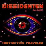 Dissidenten, Instinctive Traveller