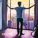 Aynsley Lister, Eyes Wide Open