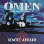 Magic Affair, Omen (The Story Continues...)