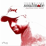 Frank McComb, Soulmate: Another Love Story mp3