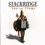 Stackridge, Sex and Flags