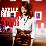 Axelle Red, Rouge Ardent