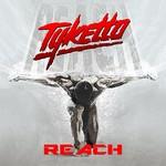 Tyketto, Reach