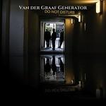 Van der Graaf Generator, Do Not Disturb