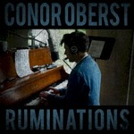 Conor Oberst, Ruminations