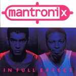 Mantronix, In Full Effect