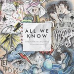 The Chainsmokers, All We Know (ft. Phoebe Ryan)